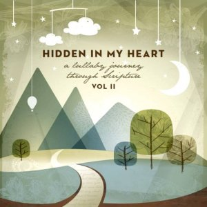 Hidden In My Heart Volume II - I Am Here