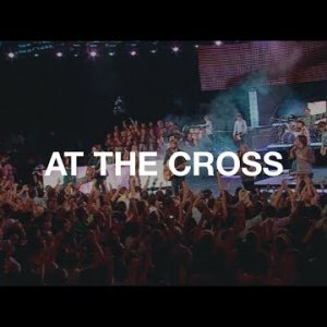 At the Cross - Hillsong Worship