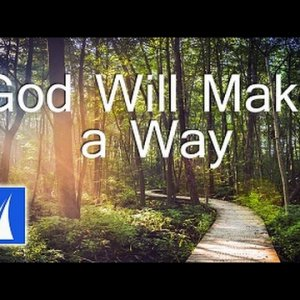 God Will Make a Way (with lyrics) - Don Moen