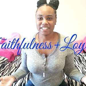 Faithfulness and Loyalty