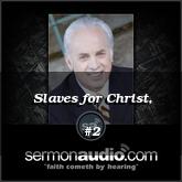 Slaves for Christ, #2