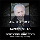 Sufficiency of Scripture, 1A