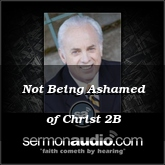 Not Being Ashamed of Christ 2B