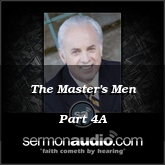 The Master's Men Part 4A