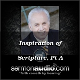 Inspiration of Scripture, Pt A