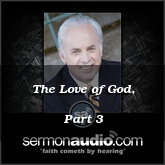 The Love of God, Part 3