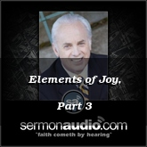 Elements of Joy, Part 3