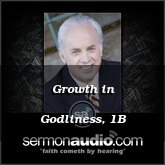 Growth in Godliness, 1B