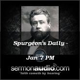 Spurgeon's Daily - Jan 7 PM