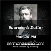Spurgeon's Daily - Mar 20 PM