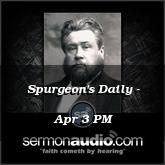 Spurgeon's Daily - Apr 3 PM