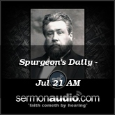 Spurgeon's Daily - Jul 21 AM