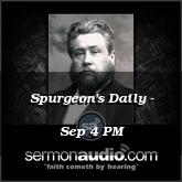 Spurgeon's Daily - Sep 4 PM