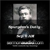 Spurgeon's Daily - Sep 6 AM