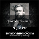 Spurgeon's Daily - Sep 6 PM