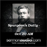 Spurgeon's Daily - Oct 20 AM