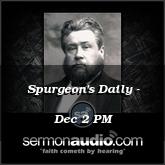 Spurgeon's Daily - Dec 2 PM