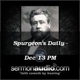 Spurgeon's Daily - Dec 13 PM