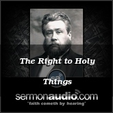 The Right to Holy Things