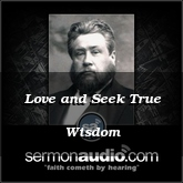 Love and Seek True Wisdom