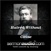 Hatred Without Cause