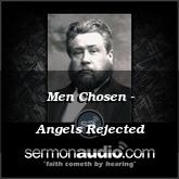 Men Chosen - Angels Rejected