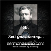 Mr. Evil-Questioning Executed