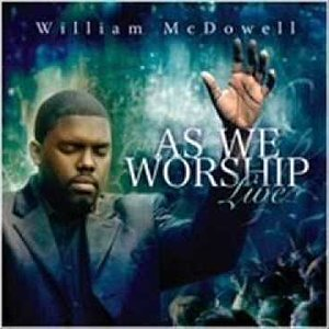 William McDowell - I Give Myself Away