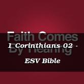 1 Corinthians 02 - ESV Bible
