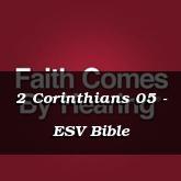 2 Corinthians 05 - ESV Bible
