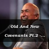 Old And New Covenants Pt.2 - Hebrews 9:13