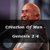 Creation Of Man - Genesis 2:4