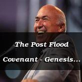 The Post Flood Covenant - Genesis 9:1