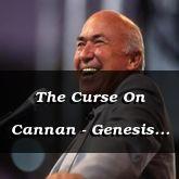 The Curse On Cannan - Genesis 9:24