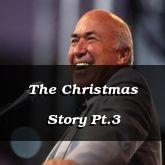 The Christmas Story Pt.3