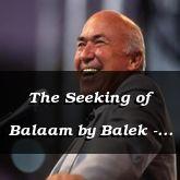 The Seeking of Balaam by Balek - Numbers 22:1 - C3048B