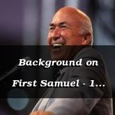 Background on First Samuel - 1 Samuel 1:1 - C3079A