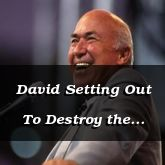 David Setting Out To Destroy the Purpose of Absalom - 2 Samuel 15:27 - C3097B