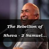The Rebellion of Sheva - 2 Samuel 20:1 - C3099B