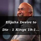 Elijahs Desire to Die - 1 Kings 19:1 - C3110A