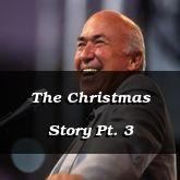 The Christmas Story Pt. 3