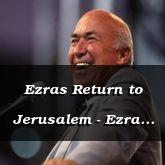 Ezras Return to Jerusalem - Ezra 7:1 - C3147A