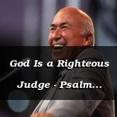 God Is a Righteous Judge - Psalm 50:10
