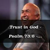 Trust in God - Psalm 73:6 - C3189B