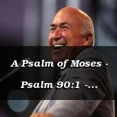 A Psalm of Moses - Psalm 90:1 - C3195A