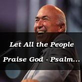 Let All the People Praise God - Psalm 117:1 - C3205C