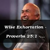 Wise Exhortation - Proverbs 25:1 - C3230B