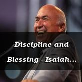 Discipline and Blessing - Isaiah 29:13 - C3255B