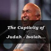 The Captivity of Judah - Isaiah 37:16 - C3259B