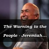 The Warning to the People - Jeremiah 6:15 - C3279B